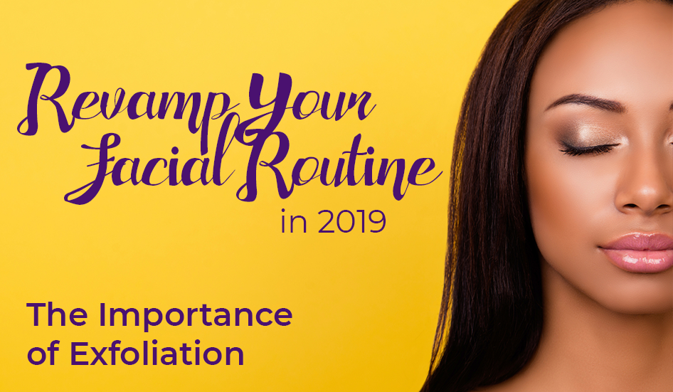 Revamp Your Facial Routine in 2019 | Tip #3