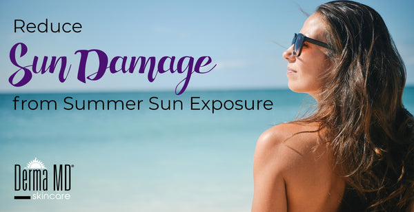 Reduce Sun Damage from Summer Sun Exposure | Derma MD Canada