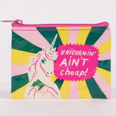 Coin Purse Unicornin' Ain't Cheap