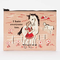 Zipper Pouch I Hate Everyone Too