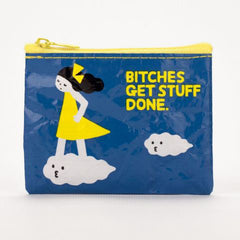 Coin Purse Bitches Get Stuff Done