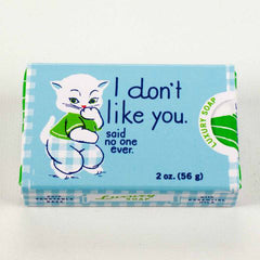Luxury Soap (I Don't Like You)