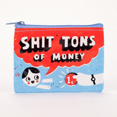 Coin Purse (Shit Tons of Money)