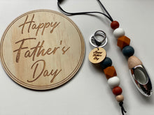 Load image into Gallery viewer, Fathers Day Wooden Disc