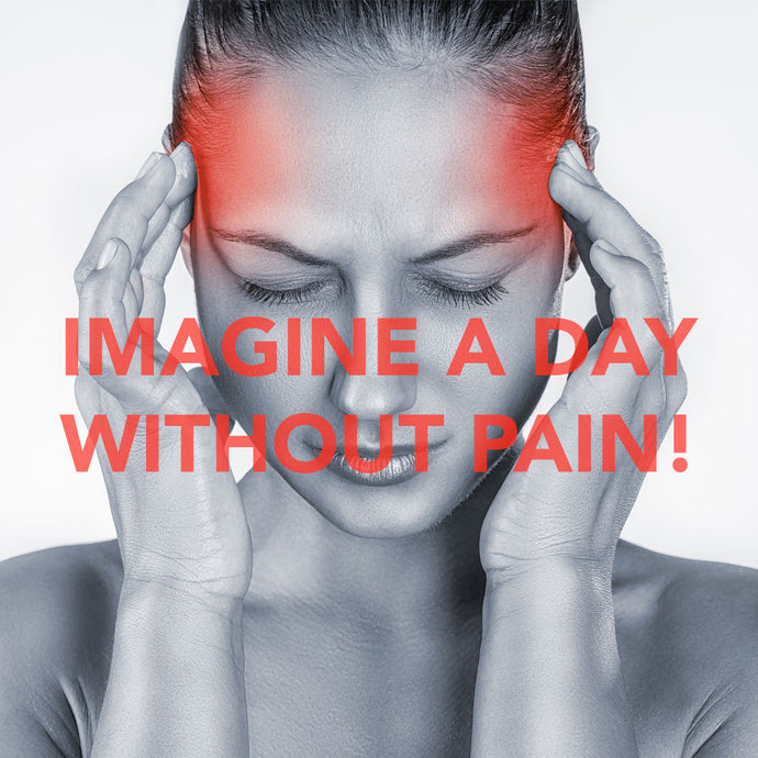 Imagine A Day Without Pain