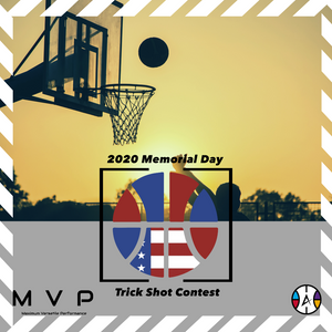 MVP 2020 Memorial Day Trick Shot Contest!