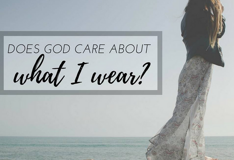 does god care what i wear