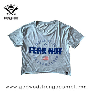 FEAR NOT WOMENS CROP TOP