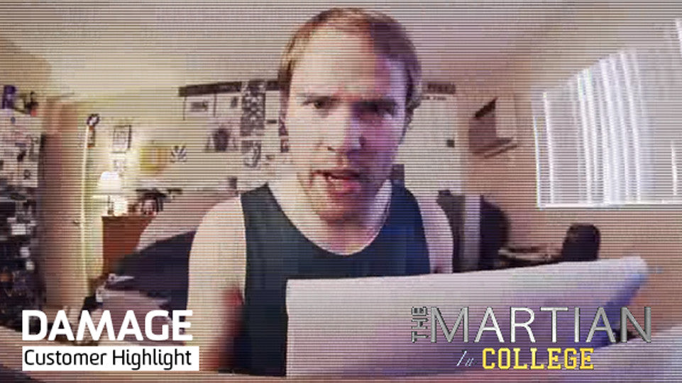 DAMAGE The Martian In College