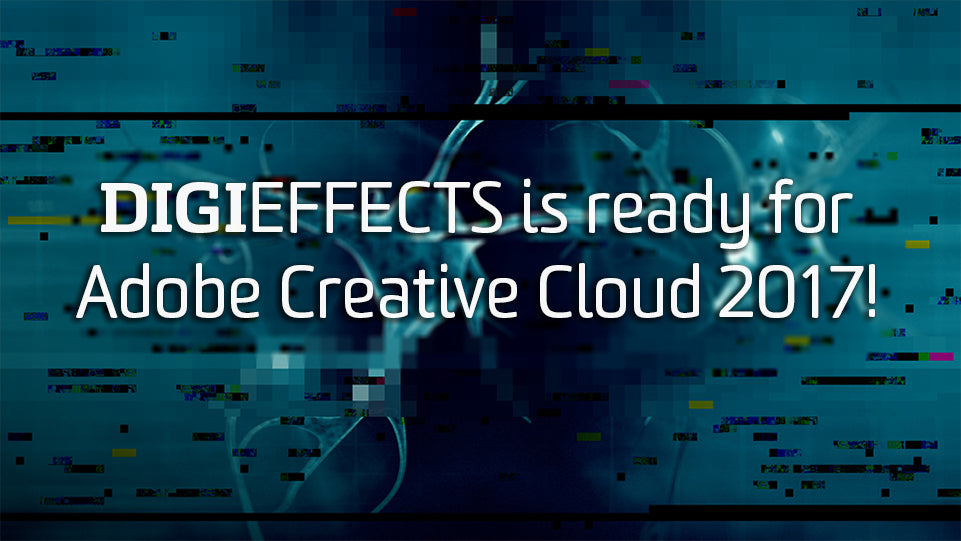 Digieffects And Creative Cloud 2017