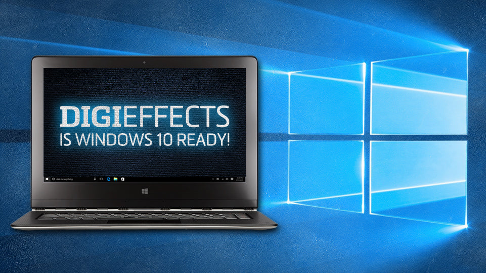 Digieffects Is Windows 10 Ready