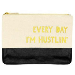 Every Day I'm Hustlin' Pouch