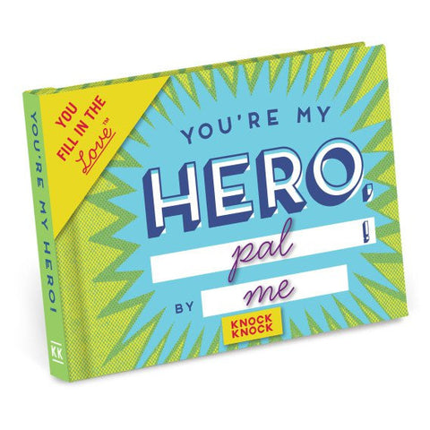 You're My Hero Fill-In Journal