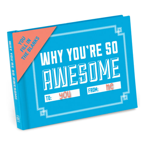 Why You're So Awesome Fill-In Journal