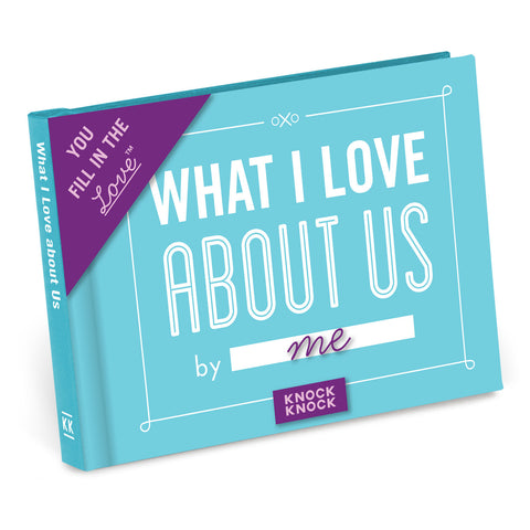 What I Love About Us Fill-In Journal