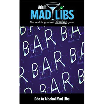 Ode to Alcohol Mad Libs (Adult Mad Libs)