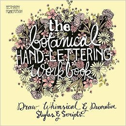 The Botanical Lettering Workbook