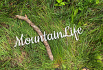 Mountain Life Cursive Rustic Word Art Sign