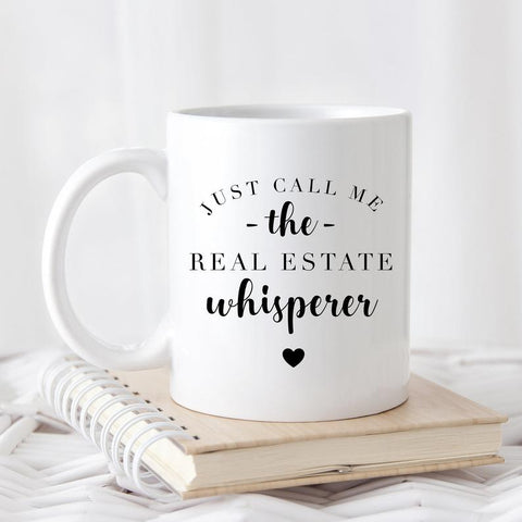 Just Call Me The Real Estate Whisperer Mug