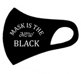 Mask is the New Black