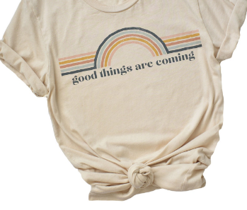 Good Things Are Coming Unisex Tee (S-XL)