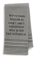 Bad Influence Dishtowel
