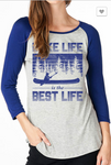 Lake Life is the Best Life Raglan Tee - Blue/Grey