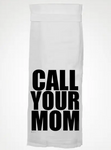 Call Your Mom Towel