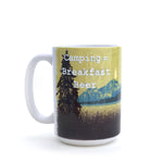 Camping = Breakfast Beer Ceramic Mugs