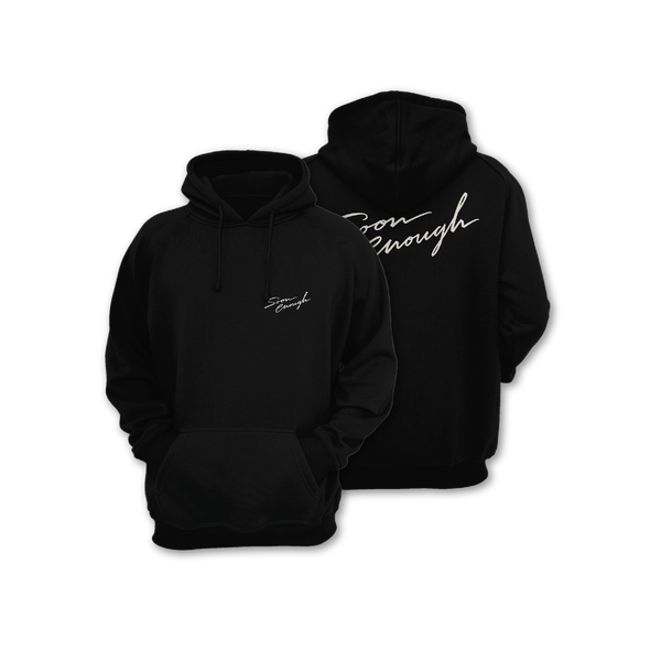 """Soon Enough"" Hoodie"