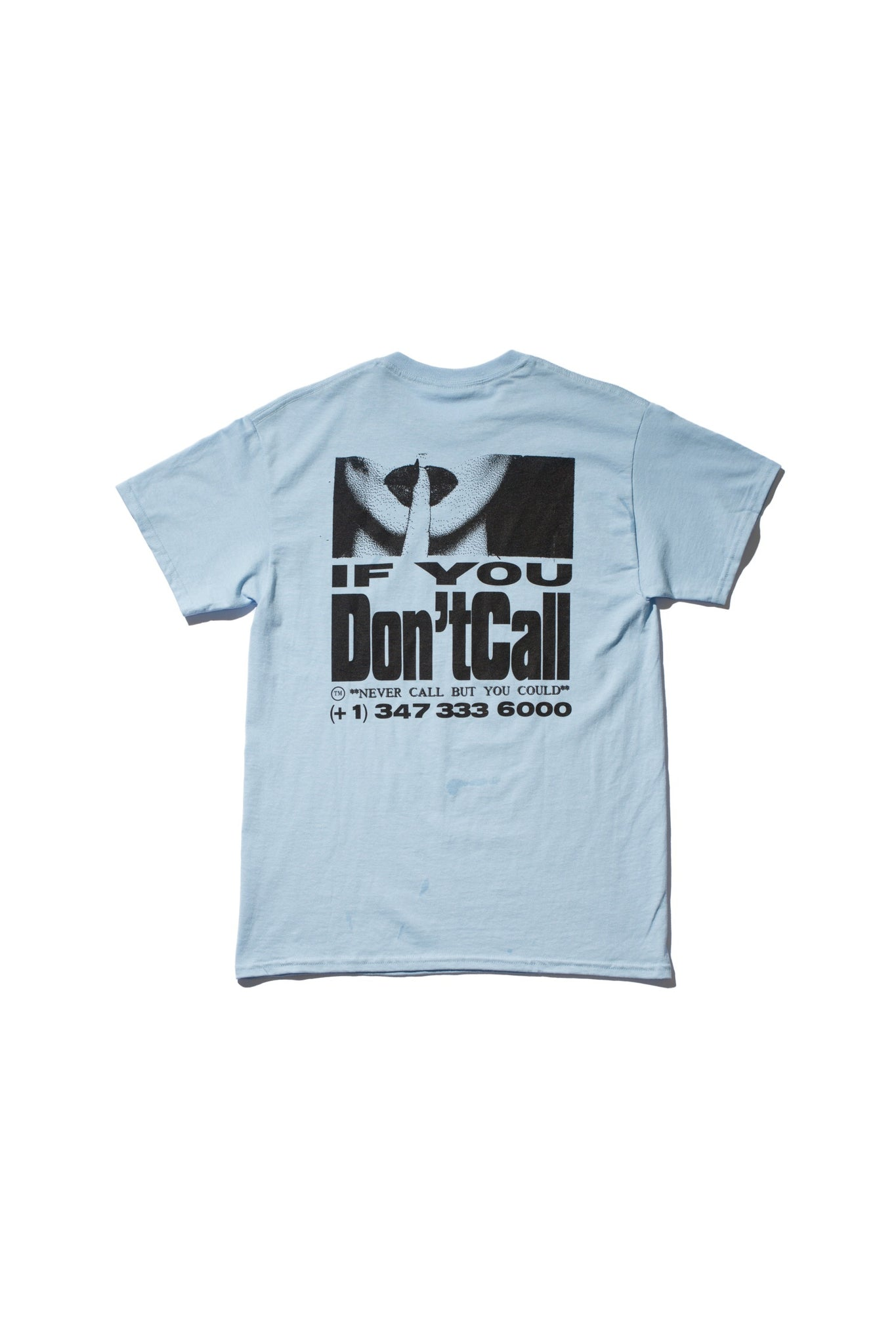 """If You Don't Call"" T-Shirt (Light Blue)"