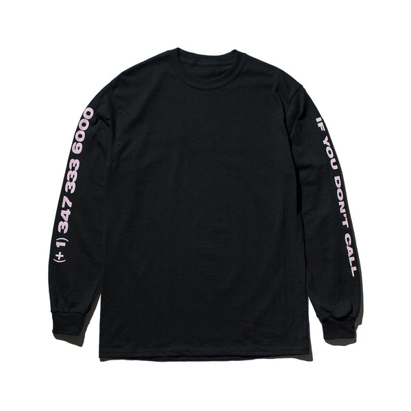 """If You Don't Call"" Long Sleeve - Black"