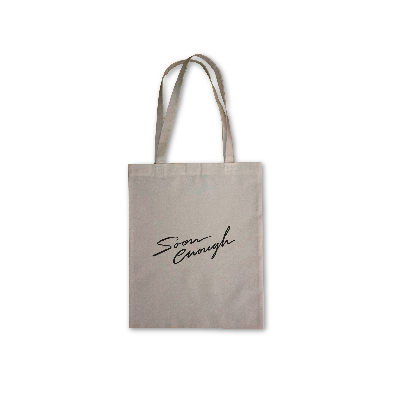 """Soon Enough"" Tote"