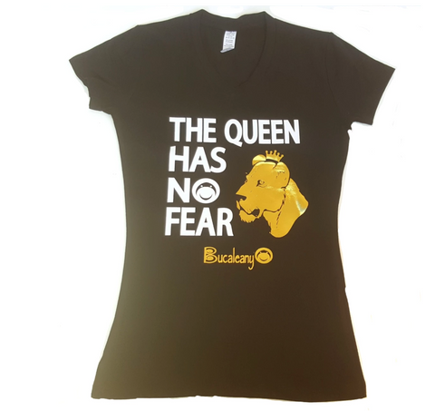 THE QUEEN HAS NO FEAR T