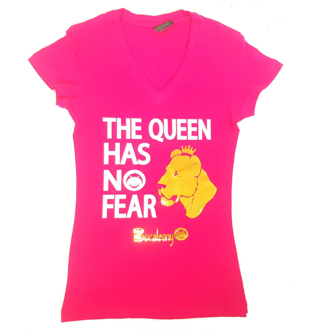 The Queen Has No Fear Tshirt - BUCALEANY
