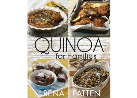 Quinoa for Families - Rena Patten