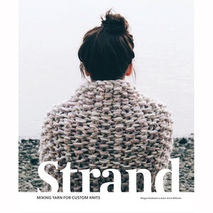 Strand: Mixing Yarn for Custom Knits