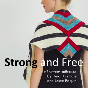 Strong & Free by Josée Paquin and Heidi Kirrmaier