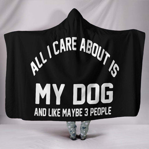 "Image of SportsChest STORE Hooded Blanket / Youth 60""x45"" All I care about is my dog Hooded Blanket"