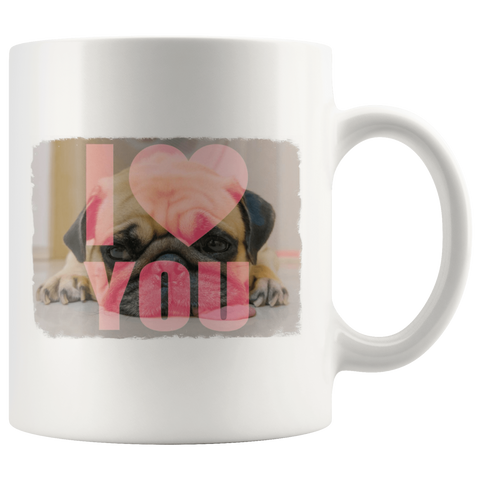 Image of teelaunch Drinkware I Love You Pug Pug Loves You White Mug