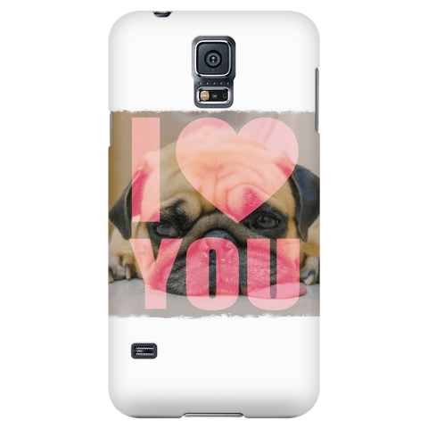 teelaunch Phone Cases Galaxy S5 Pug Loves You Phone Case