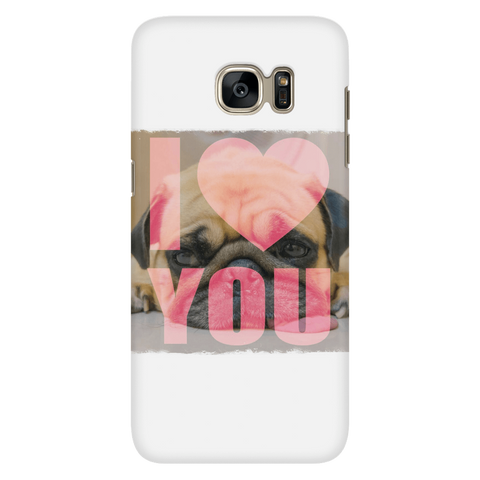 teelaunch Phone Cases Galaxy S7 Pug Loves You Phone Case