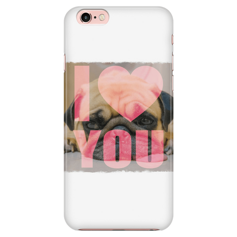 teelaunch Phone Cases iPhone 7/7s/8 Pug Loves You Phone Case