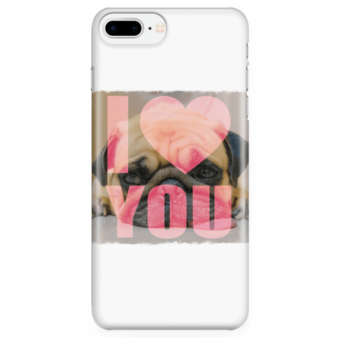 Image of teelaunch Phone Cases iPhone 7 Plus/7s Plus/8 Plus Pug Loves You Phone Case