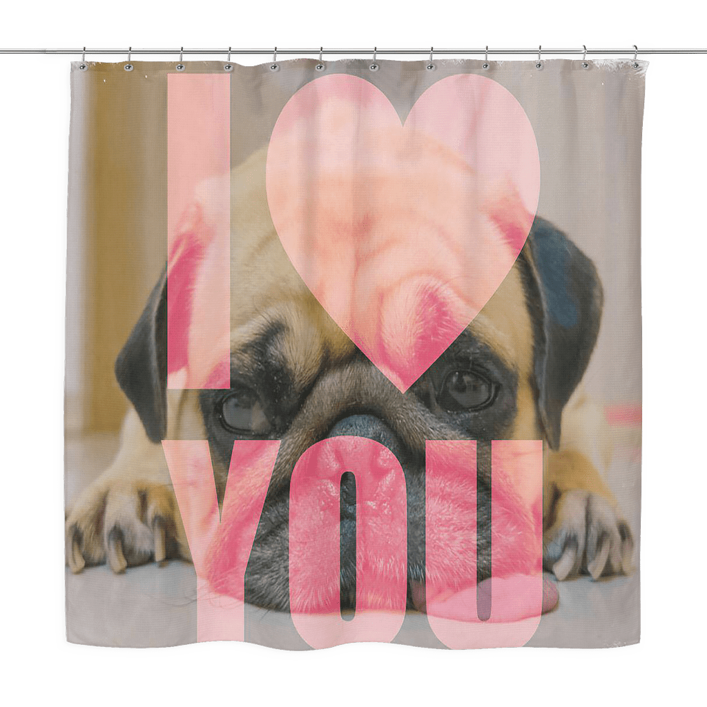 teelaunch Shower Curtains I Love You Pog Shower Curtain I Love You Pug Shower Curtain