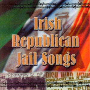 CD - The Dublin City Ramblers Irish Republican Jail Songs