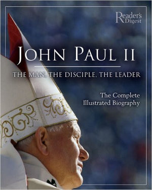John Paul 11 Complete Illustrated Biography