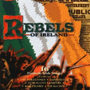 CD - Rebels Of Ireland