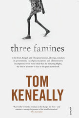 Three Famines Tom Keneally