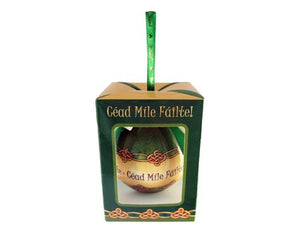 Christmas Bauble - Cead Mile Failte